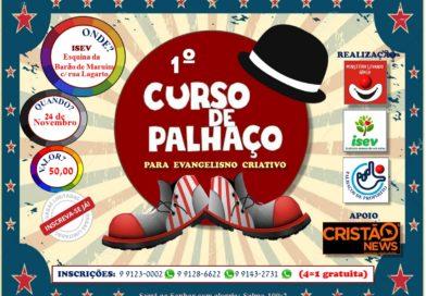 Ministério Levando Graça realiza neste dia 24 de novembro, em Aracaju, seu 1° Curso de Palhaço